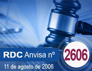 RESOLUÇÃO -Nº 2.606, 11 DE AGOSTO DE 2006