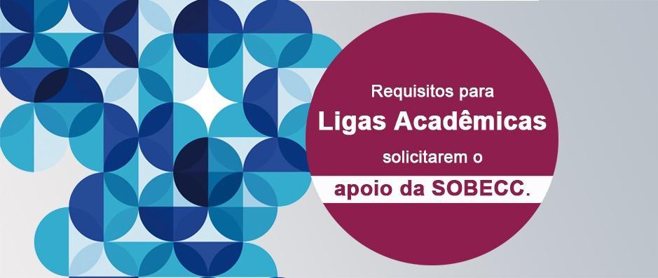 Confira os requisitos para Ligas Acadêmicas solicitarem o apoio da SOBECC