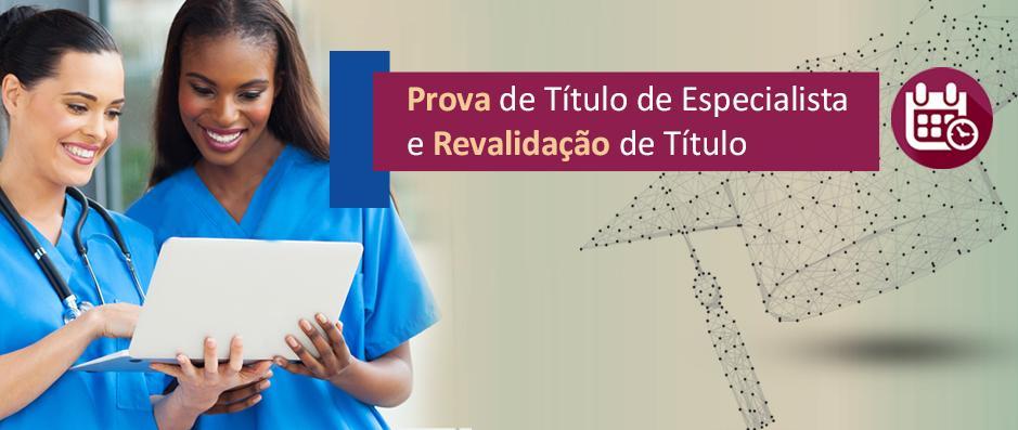 Confira as novas datas para Prova de Título e Revalidação de Título de Especialista