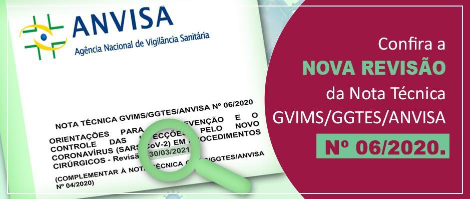 Confira a atualização da Nota Técnica GVIMS/GGTES/ANVISA Nº 06/2020