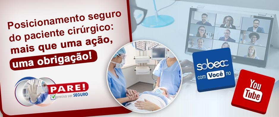 Posicionamento seguro do paciente cirúrgico: mais que uma ação, uma obrigação!