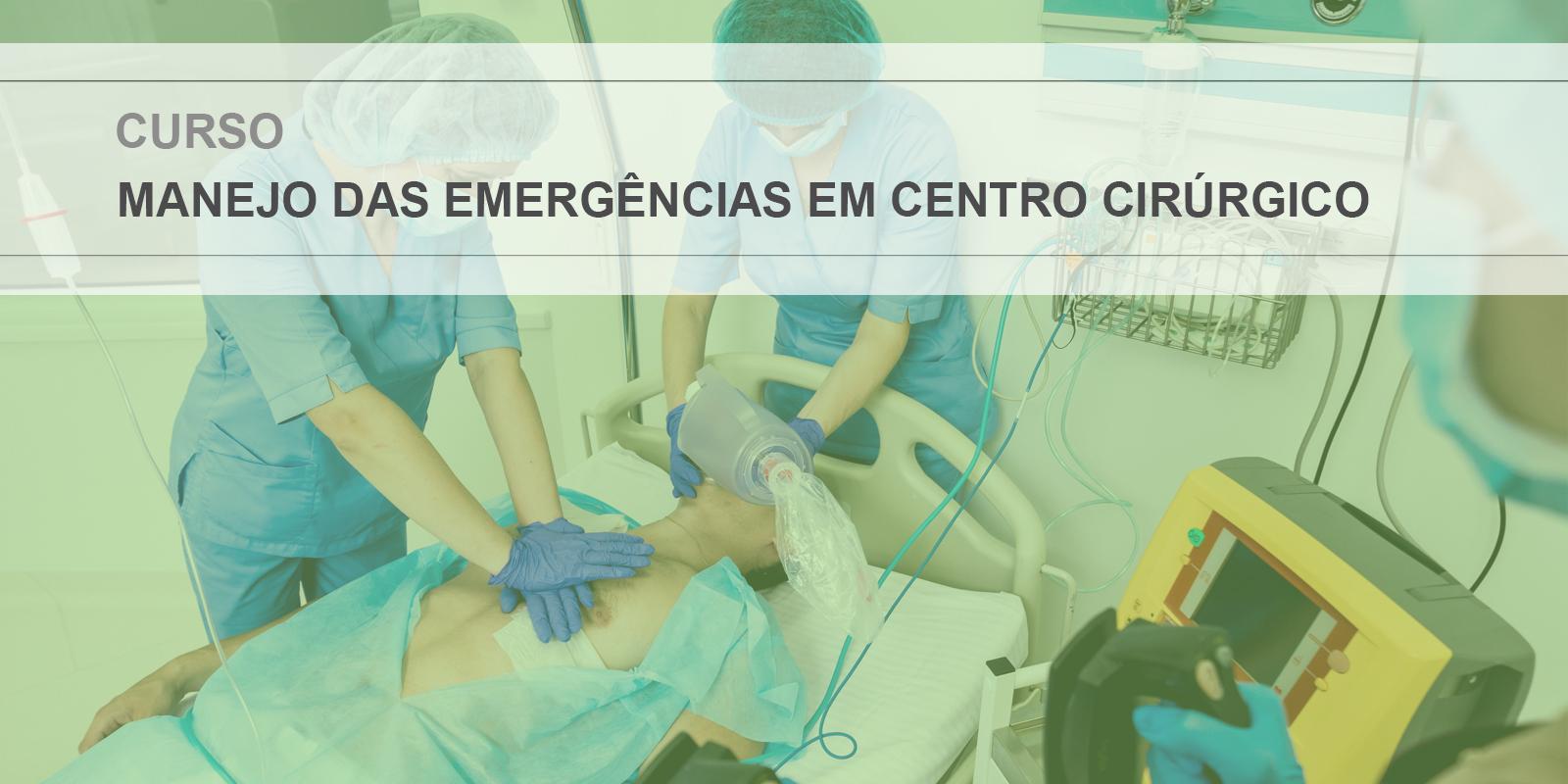 II Módulo - Manejo das Emergências no Centro Cirúrgico